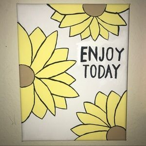 """Enjoy Today"" painting"